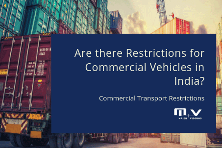 Are there Restrictions for Commercial Vehicles in India-M+V Altios