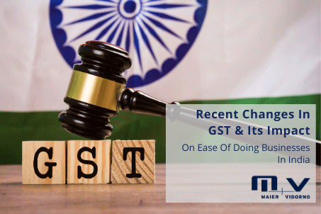 Recent Changes in GST & Its Impact on Ease of doing Businesses in India-M+V Altios