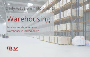 Warehousing Moving goods when your warehouse is Locked Down-M+V Altios