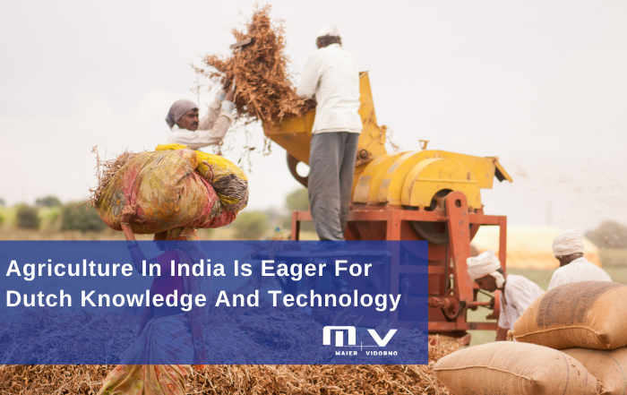 Agriculture In India Is Eager For Dutch Knowledge And Technology-M+V Altios