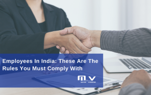 Employees in India- These are the rules you must comply with-M+V Altios