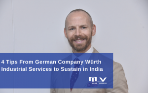 4 Tips From German Company Würth Industrial Services to Sustain in India-M+V Altios