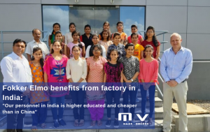 """Fokker Elmo benefits from factory in India """"Our personnel in India is higher educated and cheaper than in China""""-M+V Altios"""