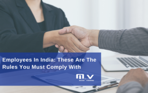Employees In India: These Are The Rules You Must Comply With