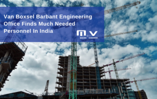 Van Boxsel Barbant Engineering Office Finds Much Needed Personnel In India