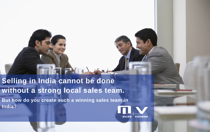 Selling in India cannot be done without a strong local sales team But how do you create such a winning sales team in India